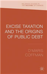 Excise Taxation and the Origins of Public Debt