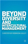 Beyond Diversity and Intercultural Management