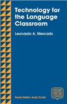 Technology for the Language Classroom