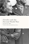 Gender and the Second World War: Lessons of War
