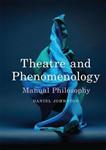 Theatre and Phenomenology