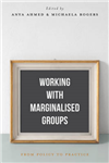 Working with Marginalised Groups: From Policy to Practice
