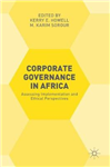 Corporate Governance in Africa: Assessing Implementation and Ethical Perspectives
