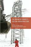 Making of Europe's Critical Infrastructure