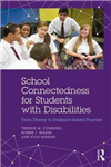 School Connectedness for Students with Disabilities: From Theory to Evidence-based Practice