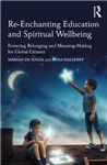 Re-Enchanting Education and Spiritual Wellbeing