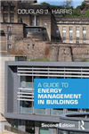 Guide to Energy Management in Buildings