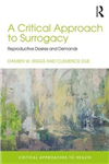 Critical Approach to Surrogacy