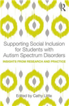 Supporting Social Inclusion for Students with Autism Spectru