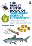 Really Useful Book of Secondary Science Experiments
