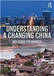 Understanding a Changing China