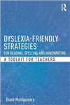 Dyslexia-friendly Strategies for Reading, Spelling and Handw
