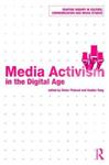 Media Activism in the Digital Age