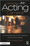 Science and Art of Acting for the Camera