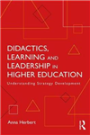Didactics, Learning and Leadership in Higher Education