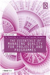 Essentials of Managing Quality for Projects and Programmes