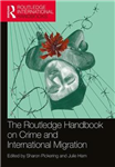 Routledge Handbook on Crime and International Migration