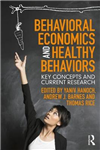 Behavioral Economics and Healthy Behaviors