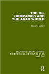 The Oil Companies and the Arab World