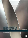 Material Strategies in Digital Fabrication