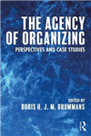Agency of Organizing