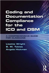 Coding and Documentation Compliance for the ICD and DSM: A Comprehensive Guide for Clinicians