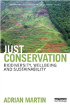 Just Conservation: Biodiversity, Wellbeing and Sustainability