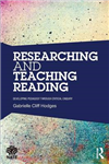 Researching and Teaching Reading