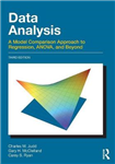 Data Analysis: A Model Comparison Approach to Regression, Anova, and Beyond