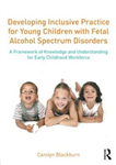 Developing Inclusive Practice for Young Children with Fetal
