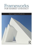 Frameworks for Market Strategy: European Edition