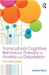 Transcultural Cognitive Behaviour Therapy for Anxiety and De