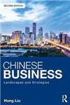 Chinese Business: Landscapes and Strategies