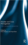 Disaster and Crisis Management: Public Management Perspectives