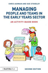Managing People and Teams in the Early Years Sector: An Activity Based Book