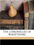 The Chronicles of Barsetshire Volume 4