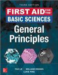 First Aid for the Basic Sciences: General Principles, Third