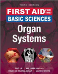 First Aid for the Basic Sciences: Organ Systems, Third Editi