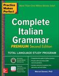 Practice Makes Perfect: Complete Italian Grammar, Premium Se
