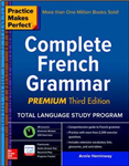 Practice Makes Perfect: Complete French Grammar, Premium Thi