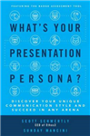 What's Your Presentation Persona? Discover Your Unique Commu