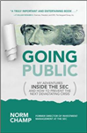 Going Public: My Adventures Inside the SEC and How to Preve