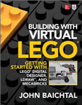 Building with Virtual LEGO: Getting Started with LEGO Digita