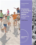 Introduction to Social Work and Social Welfare: Empowering People, International Edition