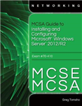 MCSA Guide to Installing and Configuring Microsoft Windows S