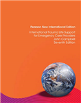 International Trauma Life Support for Emergency Care Providers: Pearson New International Edition