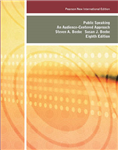 Public Speaking: Pearson New International Edition: An Audience-Centered Approach