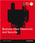 Business Data Networks and Security, Global Edition