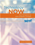 Technology Now: Your Companion to SAM Computer Concepts, 2nd Edition