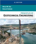 Principles of Geotechnical Engineering, SI Edition